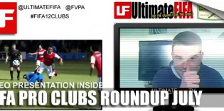 FIFA Pro Clubs Roundup July