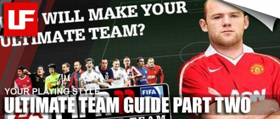 Ultimate Team Guide Part Two  Ultimate Team Guide – Part 2 – Your Playing Style Ultimate Team Guide Part Two