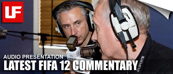 LATEST FIFA 12 COMMENTARY