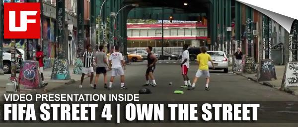 FIFA Street 4 Own The Street
