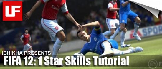 FIFA 12 1 Star Skills  FIFA 12 Skill Moves Tutorial: Complete 1 Star Skills FIFA 12 1 Star Skills