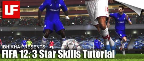 FIFA 12 3 Star Skills  FIFA 12 Skill Moves Tutorial: Complete 3 Star Skills FIFA 12 3 Star Skills