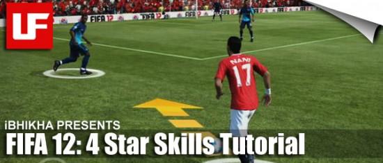 FIFA 12 4 Star Skills  FIFA 12 Skill Moves Tutorial: Complete 4 Star Skills FIFA 12 4 Star Skills