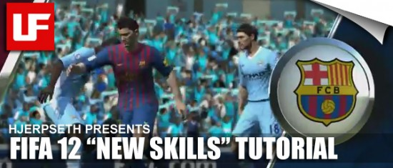 FIFA 12 New Skills Tutorial  FIFA 12 New Skills Tutorial FIFA 12 New Skills Tutorial