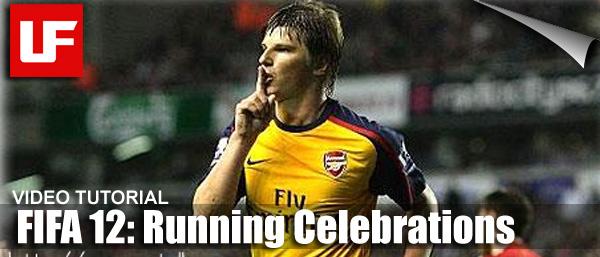 FIFA 12 Running Celebrations