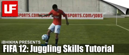 FIFA 12 Juggling Tutorial
