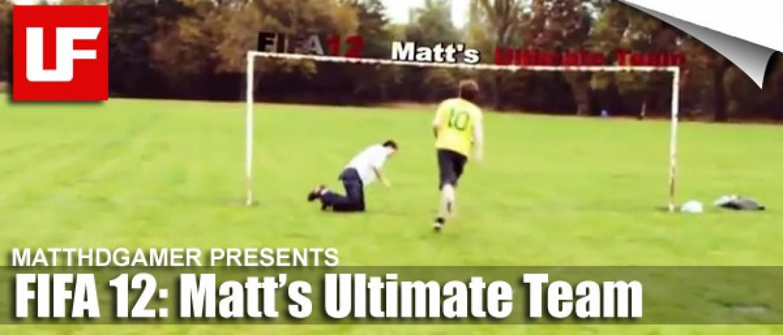 FIFA 12 Matt's Ultimate Team