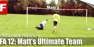 FIFA 12: Matt's Ultimate Team