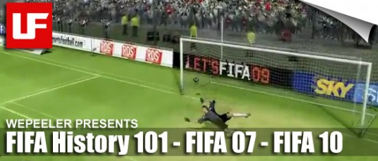 FIFA History 101 with Wepeeler  Wepeeler's FIFA History 101 (FIFA 07 - FIFA10) FIFA History 101 with Wepeeler