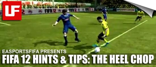 FIFA 12 Hints and Tips The Heel Chop  FIFA 12 Hints and Tips: Heel Chop FIFA 12 Hints and Tips The Heel Chop