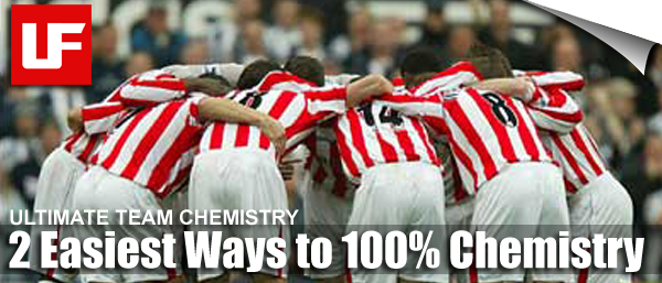 Ultimate Team Chemistry Guide: 2 Easiest Techniques for 100% Chemistry