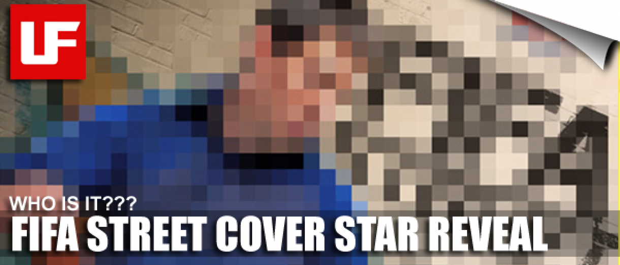 FIFA STREET Cover Star Reveal