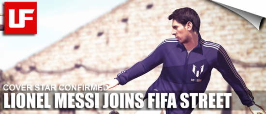 FIFA Street Messi  Messi is FIFA Street Cover Star FIFA Street Messi
