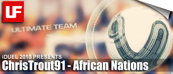 FIFA 12 iDUEL Presents ChrisTrout91 African Nations