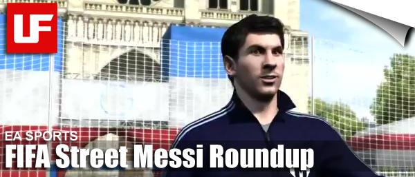 FIFA Street Messi Roundup