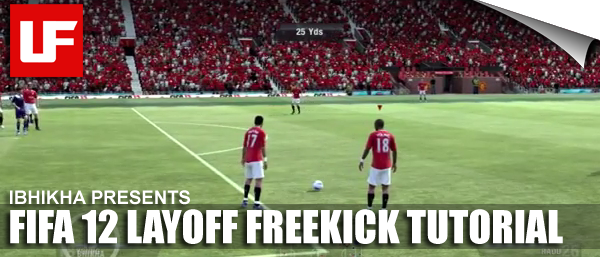 FIFA 12 Layoff Freekick Tutorial