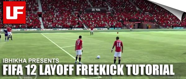 FIFA 12 Layoff Freekick Tutorial