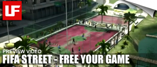 FIFA STREET Free Your Game Trailor  FIFA Street Free Your Game Trailer FIFA STREET Free Your Game Trailor