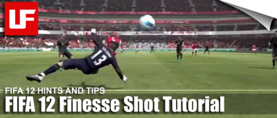 FIFA 12 Finesse Shot Tutorial