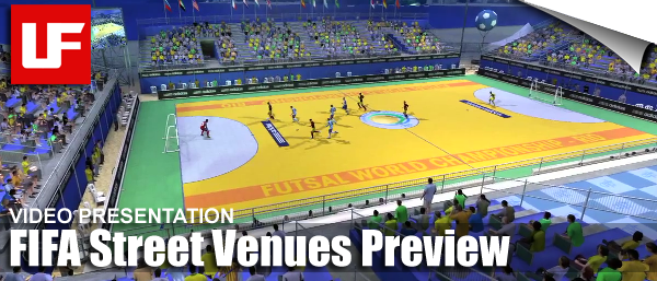 FIFA Street Venues Preview