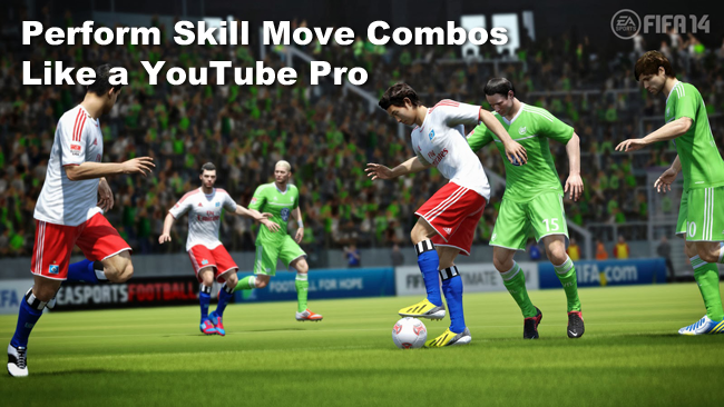 FIFA 14 Skill Move Combos - Learn How To Skill Like A